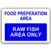 Raw Fish Area Only-Aluminium Metal Sign-150mmx100mm-Food,Preparation,Catering,Business,Cafe,Staff